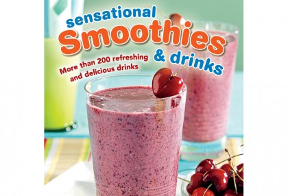 Sensational Smoothies & Drinks