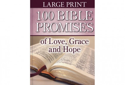 100 Bible Promises of Love, Grace and Hope