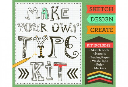 Make Your Own Type Kit