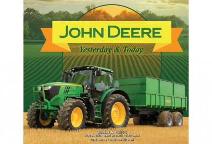 John Deere Yesterday & Today
