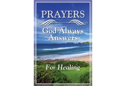 Prayers God Always Answers for Healing