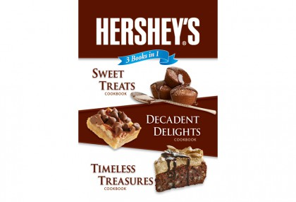 3 Books in 1: Hershey's Sweet Treats, Decadent Delights, Timeless Treasures